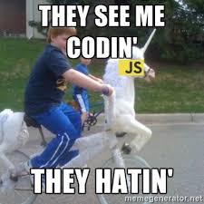 They See Me Rollin Meme - joke meme console log the see me rollin they h 2 4 in p