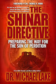the shinar directive preparing the way for the son of perdition u0027s