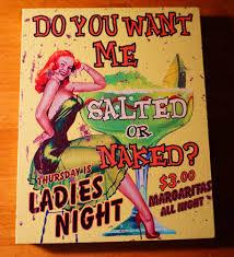 pin up girl home decor naked or salted margarita pin up girl beach bar cantina sign home