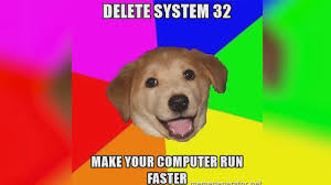 System 32 Meme - what happens if you delete system32 youtube