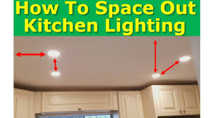 what is the best kitchen lighting kitchen light spacing best practices how to properly space ceiling lights
