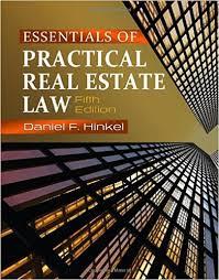 essentials of practical real estate law daniel f hinkel
