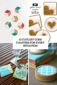 Diy Coasters 13 Cute Diy Cork Coasters For Every Situation Shelterness