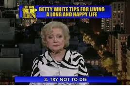 Betty White Meme - 25 best memes about betty white and betty white and memes