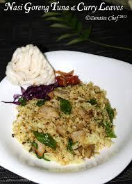 membuat nasi goreng cur telur indonesian nasi goreng with tuna and curry leaves ala dentist chef