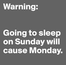 Sunday Night Meme - funny sunday quotes quotesgram quotes sayings to fling about