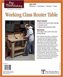 router table reviews fine woodworking buy fine woodworking working class router table plan book online at
