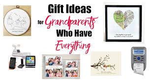 grandmother gift ideas gift ideas for grandparents who everything happy healthy