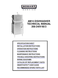 hobart dishwasher am15 technical manual water heating dishwasher