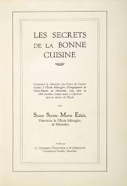 ecole de cuisine au canada archived the culture of cooking history of canadian cookbooks
