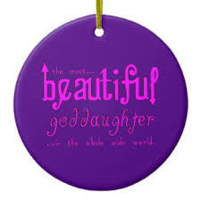 goddaughter ornament beautiful goddaughter gifts on zazzle
