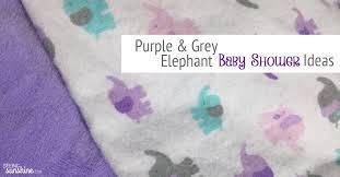 purple baby shower ideas purple elephant baby shower ideas seeing