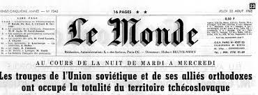si鑒e du journal le monde soviet troops occupied czechoslovak territory the front page