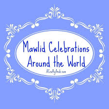 what countries celebrate mawlid prophet muhammed s birthday quora