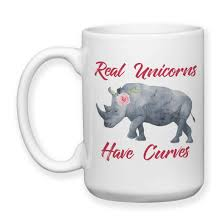 coffee mug real unicorns have curves unicorn rhino rhinoceros