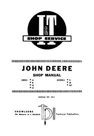john deere model a b g h d m mt tractor shop manual farm