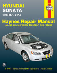 hyundai sonata 99 14 haynes repair manual haynes manuals