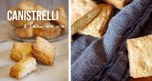 recette cuisine corse recette des canistrelli à l eau de vie recette corse cuisine