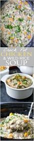 crock pot chicken u0026 wild rice soup easy healthy recipes using