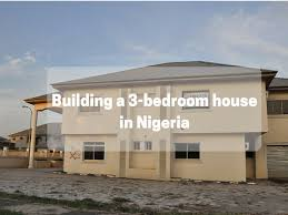 how much does it cost to build a 3 bedroom bungalow in nigeria