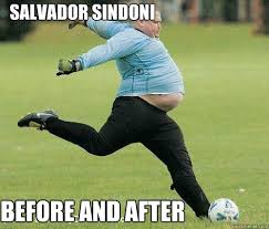 Funny Salvadorian Memes - salvador sindoni before and after fat soccer dude quickmeme