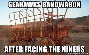 Seahawks Bandwagon Meme - seahawks bandwagon after facing the niners empty bandwagon
