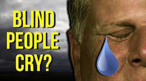 What Is A Blind Sort What Happens When Blind People Cry Youtube