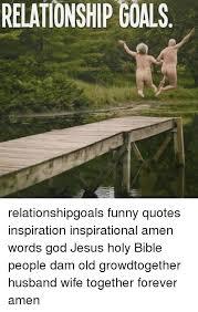 Holy Jesus Meme - relationship goals relationshipgoals funny quotes inspiration
