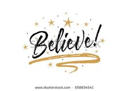 believe images believe beautiful greeting card scratched calligraphy stock vector