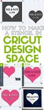 how to make space how to make a stencil in cricut design space the crafty blog stalker