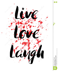 live laugh love inspirational motivational quote vector ink