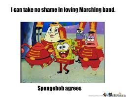 Marching Band Memes - marching band by recyclebin meme center