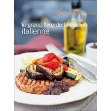 livre de cuisine grand chef le grand livre marabout de la cuisine italienne maxi chef broché