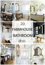 farmhouse style bathrooms 20 best farmhouse bathrooms to get that fixer upper style