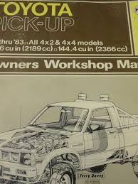 toyota pick up 1979 83 all 4x2 and 4x4 models owner u0027s workshop