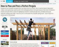 How To Build A Pergola by The Perfect Pergola How To Plan And Post