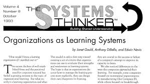 the systems thinker u2013 organizations as learning systems the