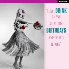 i only drink on two occasions birthday greeting card cards