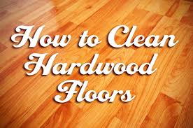how do you clean hardwood floors must cleaning tricks best