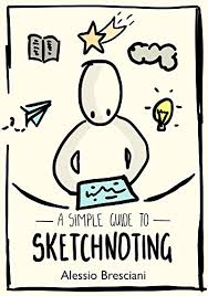 amazon com a simple guide to sketchnoting how to use visual