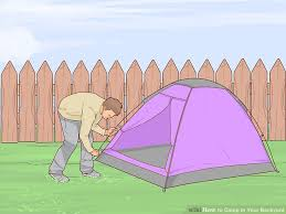 Tent Backyard How To Camp In Your Backyard 15 Steps With Pictures Wikihow