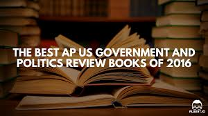 the best ap us government and politics review books of 2016