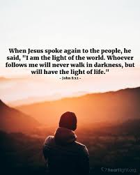 quotes about jesus friendship john 8 12 u2014 verse of the day for 08 12 2016