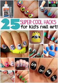 25 kid u0027s nail art hacks totally the bomb com