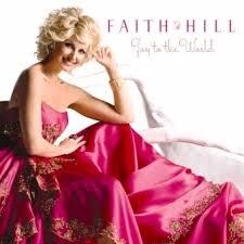 Faith Hill When The Lights Go Down Joy To The World Faith Hill Album Wikipedia