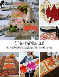 17 thanksgiving ideas free quilt patterns for table toppers table