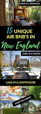 tiny house rentals in new england new england has so many incredible airbnb properties want to stay