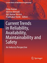 current trends in reliability availability maintainability and