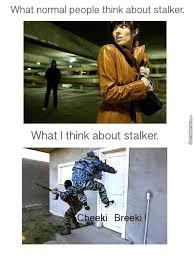 Stalker Meme - s t a l k e r meme by rickyrockovsky meme center