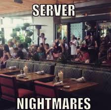 Server Meme - one order of server s life memes on the fly thechive